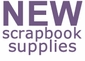 NEW Scrapbook Supplies