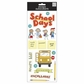 Sayings Stickers - A Kid Like Me School Days