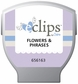 Sizzix Eclips Cartridge - Flowers & Phrases