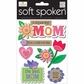 Soft Spoken Themed Embellishments - I Love My Mom