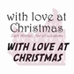 "Woodware Clear Stamps 2.5""x1.75"" - With Love At Christmas"