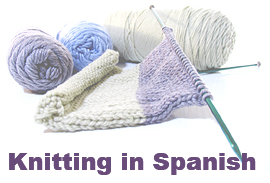 Knitting Translated  to Spanish