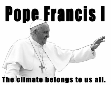 Pope Francis I - The Climate Belongs to Us All