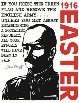 James Connolly 1916 Easter Rising Poster