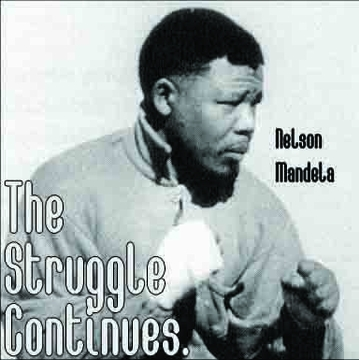 Nelson Mandela - The Struggle Continues Mouse Pad