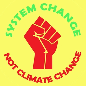 System Change, Not Climate Change Red Fist T-Shirt