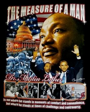 "New For 2017 MLK Day! ""The Measure of a Man"" Martin Luther King T-Shirt - 2 Sided!"