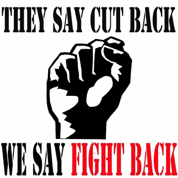 They Say Cut Back, We Say Fight Back T-Shirt
