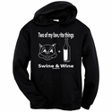 2 Of My Favorite Things - Swine & Wine Hooded Sweatshirt