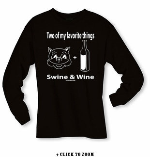 2 Of My Favorite Things - Swine & Wine Long Sleeve Shirt