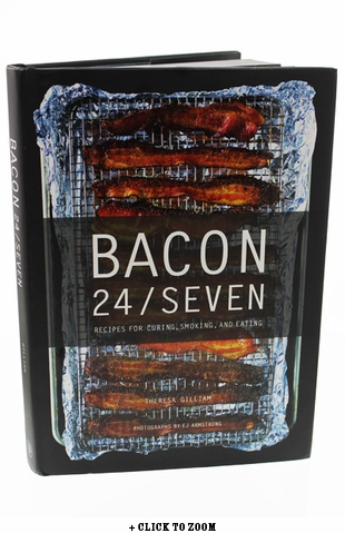Bacon 24/Seven Cookbook