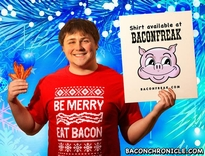 "Bacon Chronicle featured our ""Be Merry, Eat Bacon"" holiday t-shirt."
