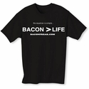 Bacon is Greater than Life - Men's T-shirt