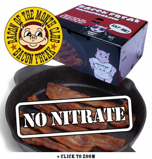"""Bacon is Meat Candy"" Bacon of the Month Club - Nitrate Free Bacon"