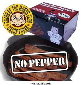 """Bacon is Meat Candy"" Bacon of the Month Club - No Pepper Bacon - Single Pack"