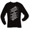 Bacon Is Meat Candy Banner Long Sleeve Shirt - Black