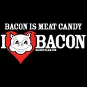 Bacon Is Meat Candy (I Heart Bacon)