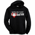 Bacon Is Meat Candy (I Heart Bacon) Hooded Sweatshirt