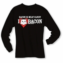 Bacon Is Meat Candy (I Heart Bacon) Long Sleeve Shirt