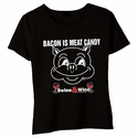 Bacon Is Meat Candy (Swine & Wine) Babydoll Shirt