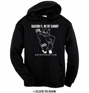 Bacon Is Meat Candy (Take A Bite Outta This) Hooded Sweatshirt
