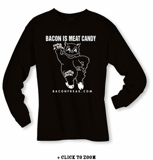 Bacon Is Meat Candy (Take A Bite Outta This) Long Sleeve Shirt
