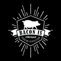 Bacon Is Porcine Perfection