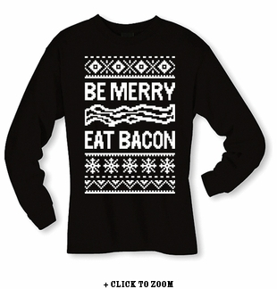Be Merry, Eat Bacon Long Sleeve Shirt - Black
