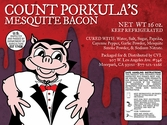 Count Porkula's Mesquite Bacon