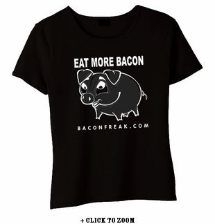 Eat More Bacon Babydoll Shirt