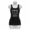 Exercise. . .Bacon Women's Tank Top