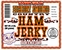 Ham Jerky - Hickory Smoked - Click to Enlarge