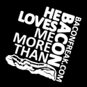 He Loves Me More Than Bacon - Square Logo