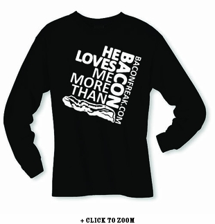 He Loves Me More Than Bacon - Square Logo Long Sleeve Shirt
