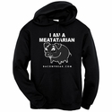 I Am A Meatatarian Hooded Sweatshirt