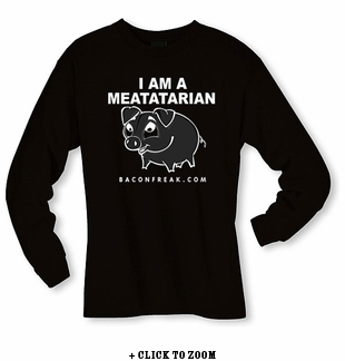 I Am A Meatatarian Long Sleeve Shirt
