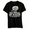 I Love The Smell Of Bacon In The Morning Womens Classic Fit Shirt