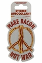Make Bacon Not War Sticker