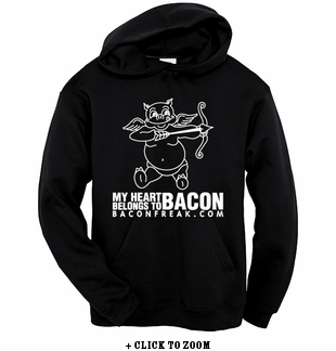 My Heart Belongs to Bacon Hooded Sweatshirt