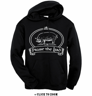 """Praise The Lard"" Hooded Sweatshirt - Black"