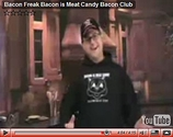 VIDEO: Boss Hog Introduces Bacon Freak