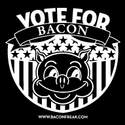 Vote for Bacon