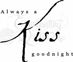 Always A Kiss Goodnight