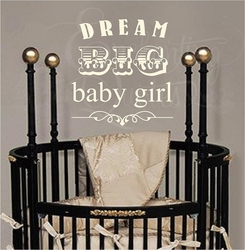 Dream Big Baby Girl Nursery Wall Quote