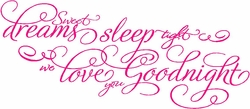 Sweet Dreams We Love You Quote