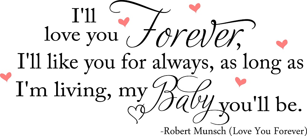 Baby Girl-Boy Quotes Love You ForeverI Love You Baby Forever