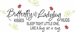 Little Girl Quotes - Butterfly Kisses & Ladybug Hugs