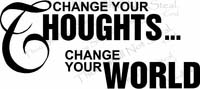 Inspirational Wall Quotes - Change Your Thoughts/World