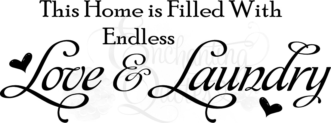 Light blue bathroom designs - Laundry Quotes Vinyl Wall Quotes Endless Love Amp Laundry