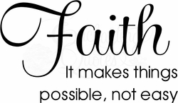Wall Quotes - Faith Makes Things Possible